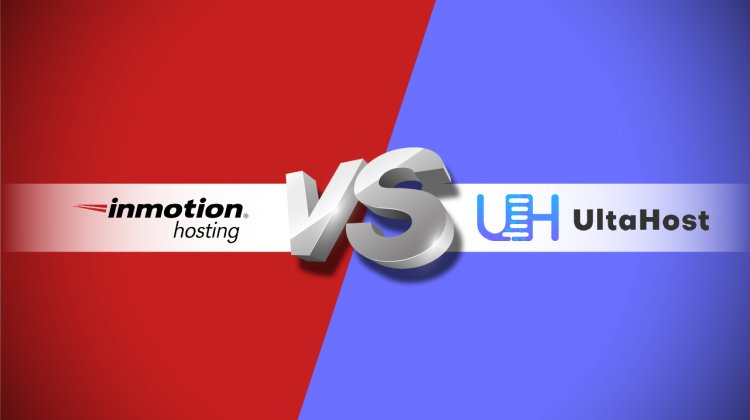Comparison Between InMotion vs UltaHost Web Hosting Providers