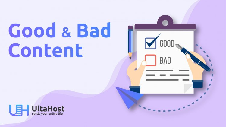 Does good and bad content create some difference?