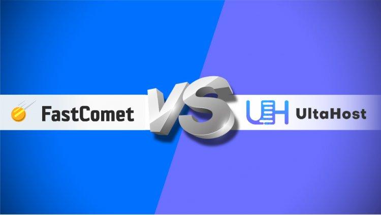 Сравнение провайдеров веб-хостинга UltaHost и FastComet