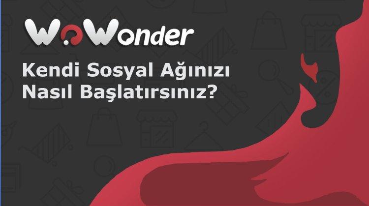 WoWonder ve Sngine sosyal ağ komut dosyalarının karşılaştırılması. Kendi web sitenizi veya çevrimiçi sosyal yazılımınızı oluşturmak için hangisi daha iyidir?